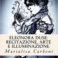 IL MIO LIBRO SU ELEONORA DUSE!!!